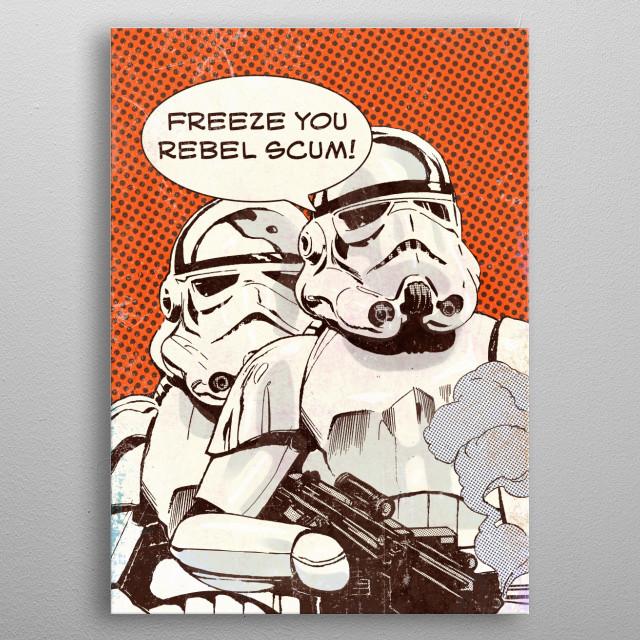 Freeze You Rebel Scum metal poster