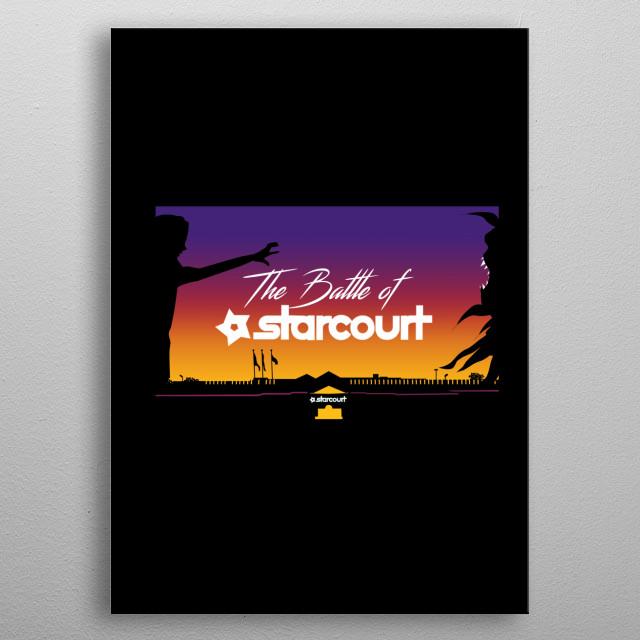 Battle of Starcourt metal poster