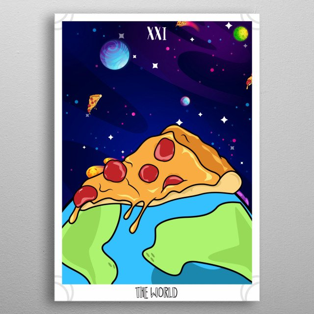 """Tarot card """"The World"""" but a representation with pizza  metal poster"""