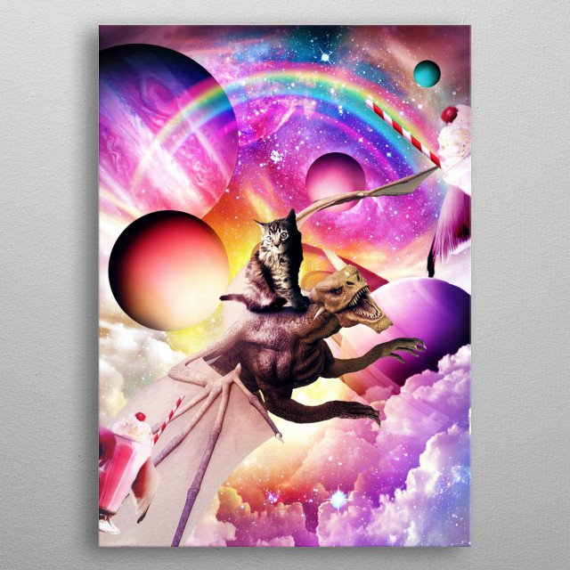 Pick up this crazy galaxy cat on a flying dragon design. This epic cosmic design makes a perfect gift  metal poster