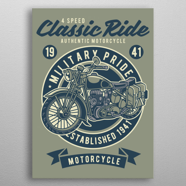 Classic Ride Military Pride metal poster