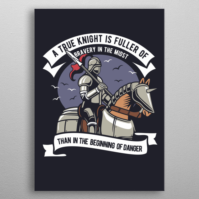 True Knight metal poster