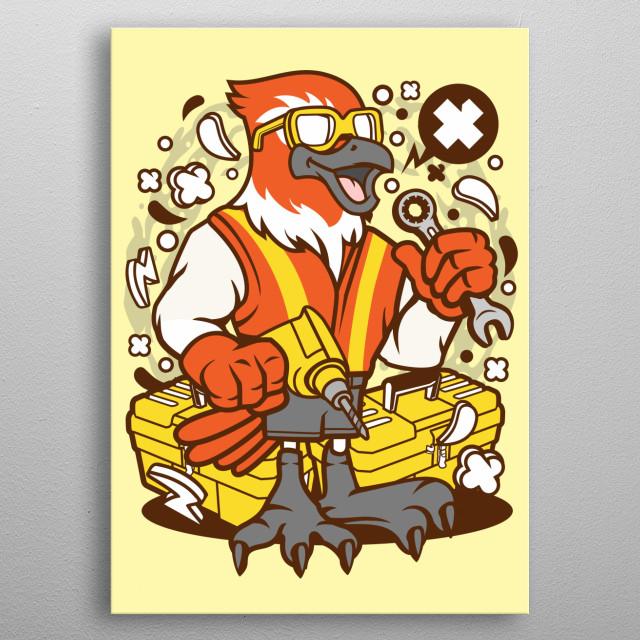 Bird Mechanic Worker metal poster