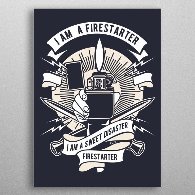 Firestarter metal poster