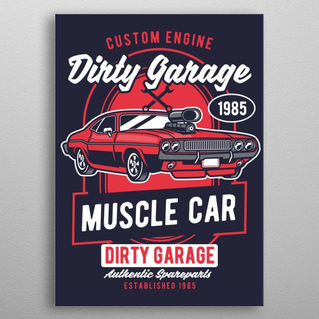 Dirty Garage metal poster
