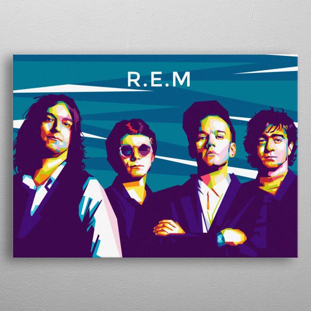 An illustration of American pop rock band, REM. metal poster