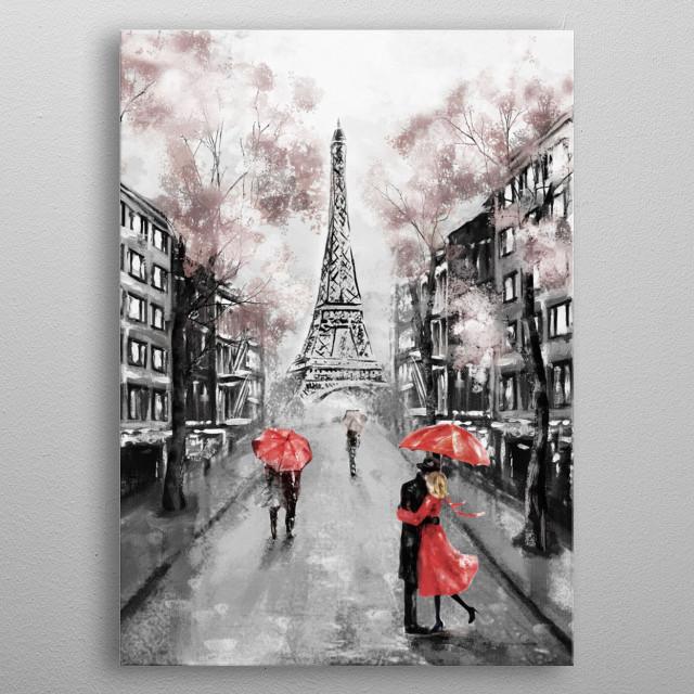 Oil Painting, Paris. european city landscape. France, Wallpaper, eiffel tower. Modern art. Couple under an umbrella on street metal poster