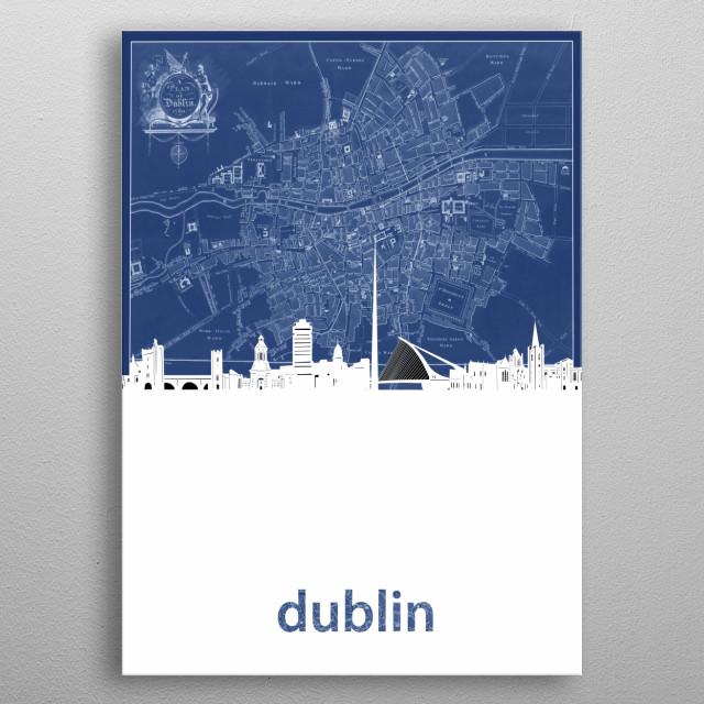 Dublin skyline inspired by decorative,blueprint,cartography,pop art design metal poster