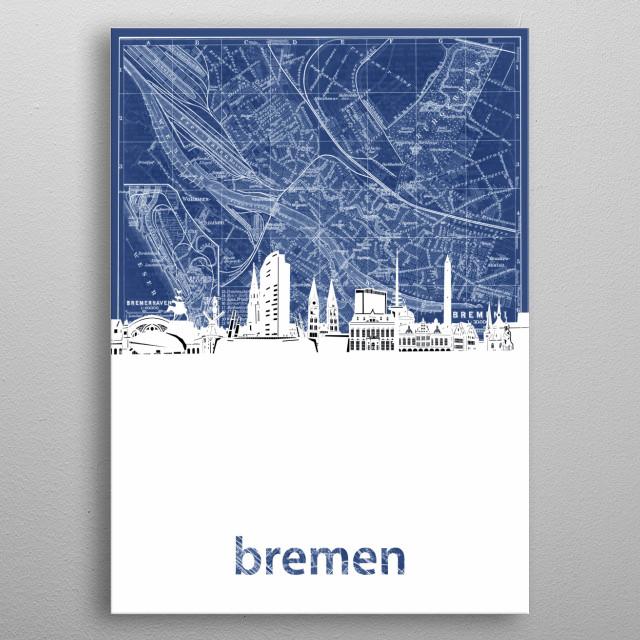 Bremen skyline inspired by decorative,blueprint,cartography,pop art design metal poster