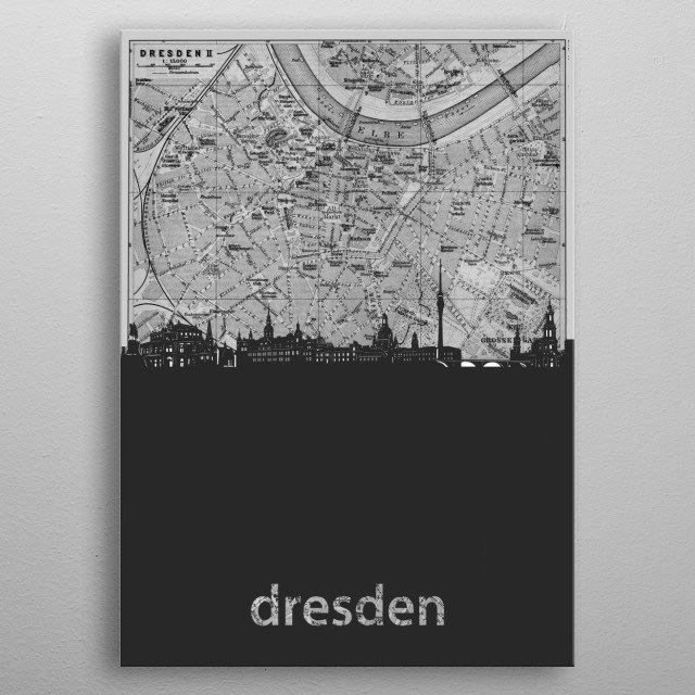 Dresden inspired by decorative,grey,cartography,pop art design metal poster