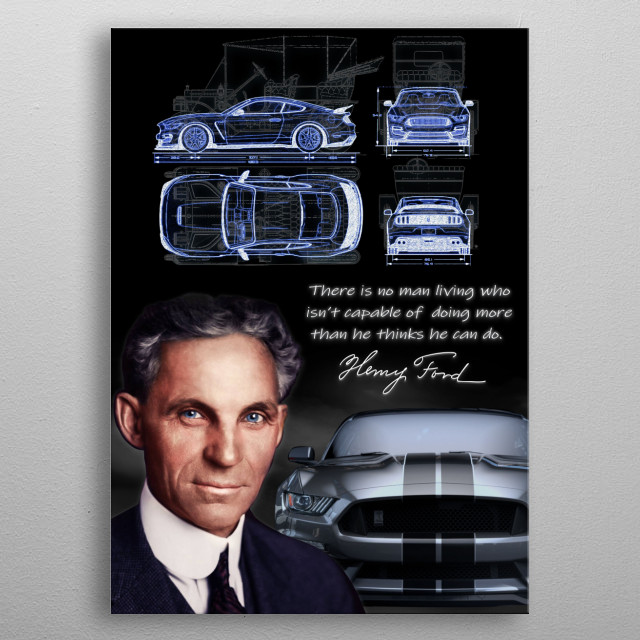 This work is inspired by the contributions of Henry Ford.  The first automotive manufacturer to utilize assembly line production.  metal poster