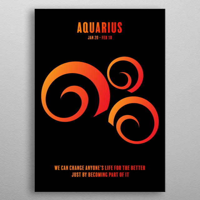 There are 12 zodiac signs, and each sign has its own strengths and weaknesses, its own specific traits, desires and attitude towards life. metal poster