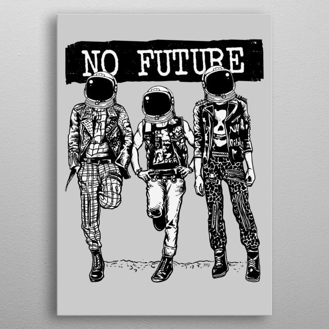 No Future metal poster