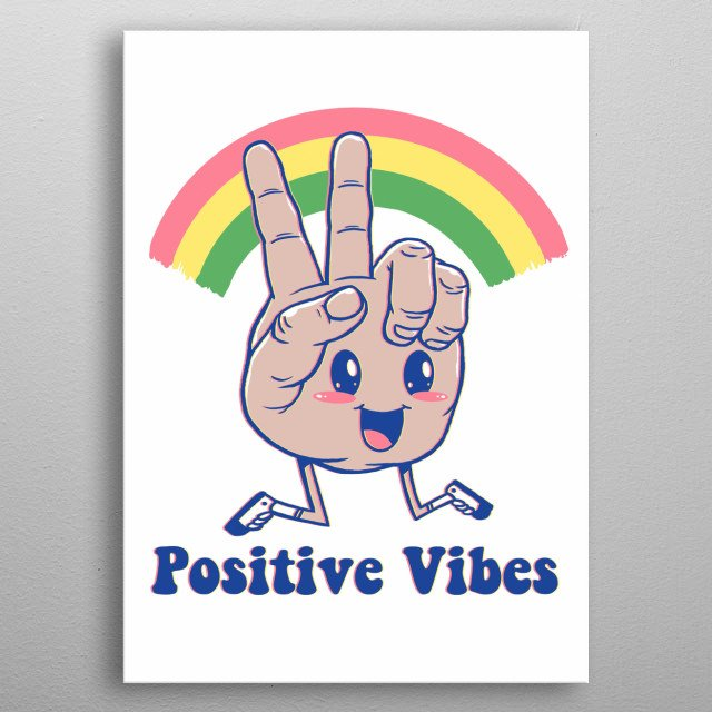 Just a basic hand giving positive vibes when you wear it as a shirt. metal poster