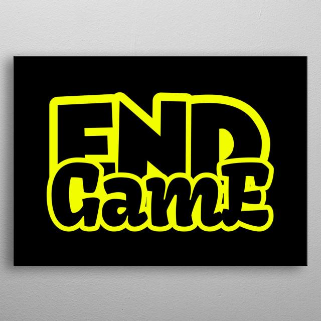 End game metal poster