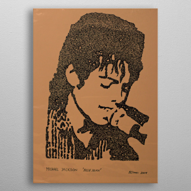 """One of my favorite  piece. M.J. from his lyrics """" Billie Jean"""" Written 80 times. metal poster"""