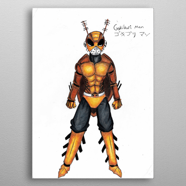 Has the powers of a cockroach. Immune to fire attacks and explosions. Can also lift 10 times his body weight.   metal poster