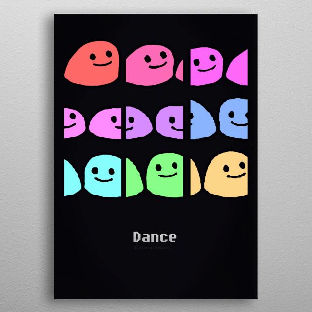 Dance by Chris | metal posters - Displate