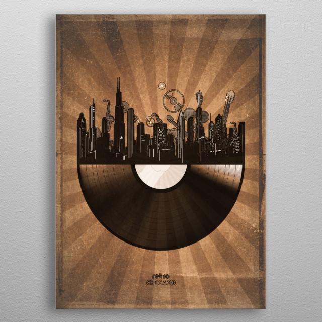 Chicago skyline inspired by pop art,retro,vinyl,art design metal poster