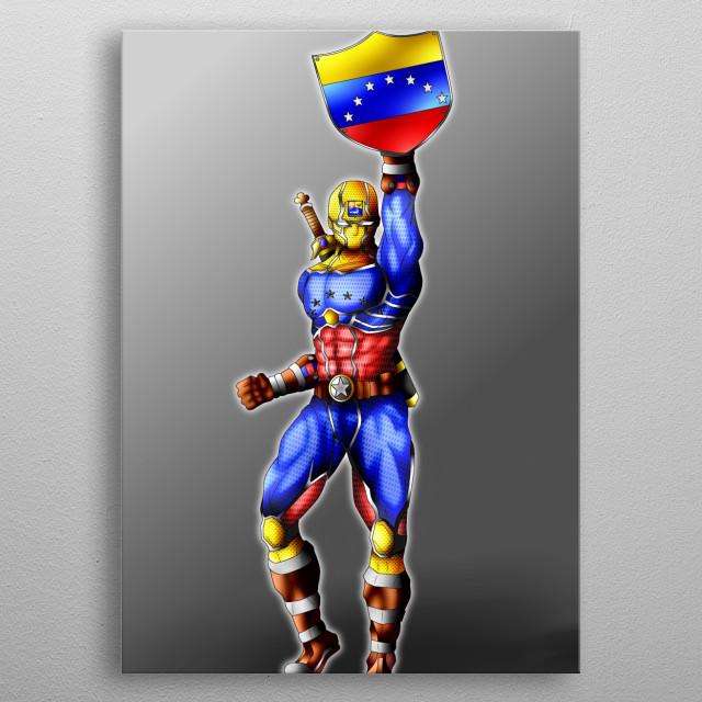 Venezuelan super hero of the resistance metal poster