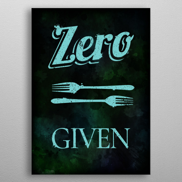 Text illustration for the phrase 'zero forks given', a word play. metal poster