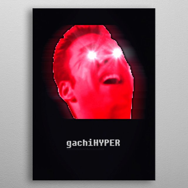 gachiHYPER by Christian Nosty | metal posters - Displate