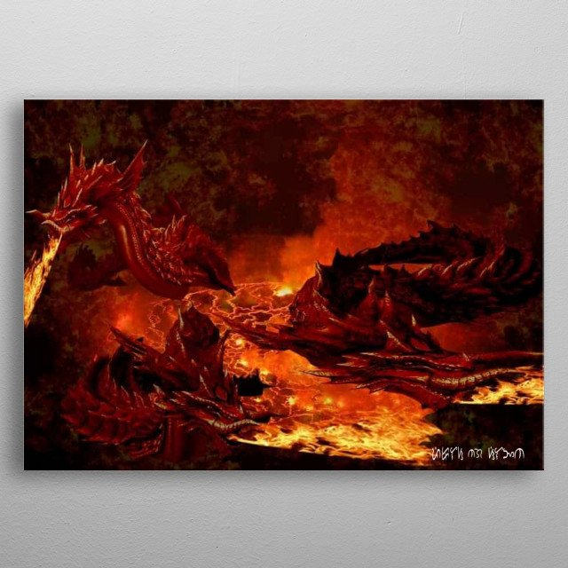 Lava Kingdom have many other creatures like Giant Lava Worm and Lava Dragons. They also have extinct species that walks the land as undead. metal poster