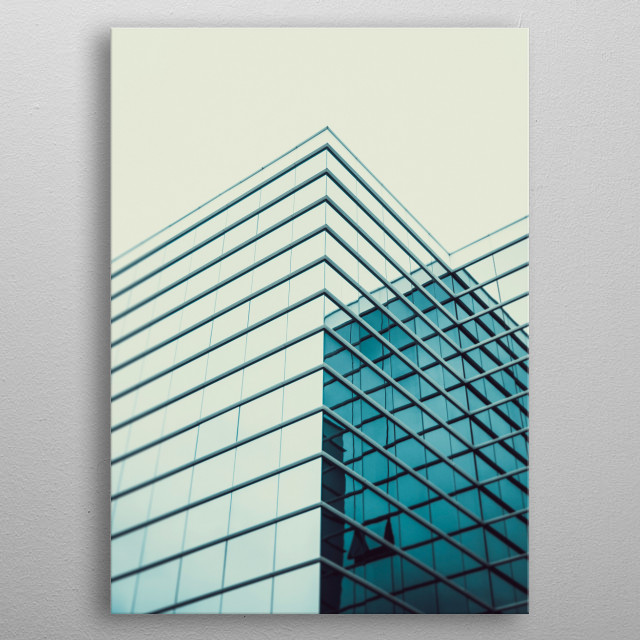 Urban Geometry, looking up to glass building. Modern architecture glass and steel. metal poster