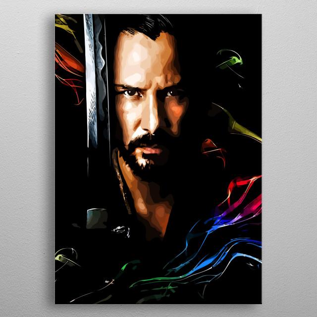 Keanu Reeves Design Just For John Wick Lovers  Everywhere.  metal poster