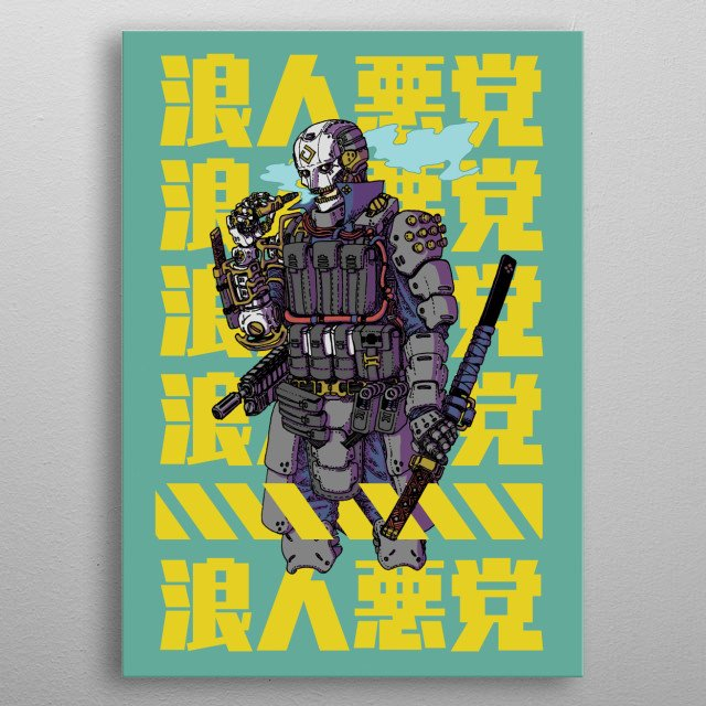 One of many vigilante that resides at Neo edo's shady district for hunting criminals. Infamously known as Shirogane the Rogue Ronin. metal poster