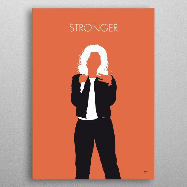 """""""Stronger (What Doesn't Kill You)"""" is a song by American recording artist Kelly Clarkson and the titular song from her fifth studio album St metal poster"""
