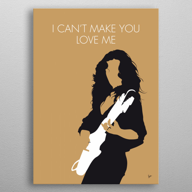 """I Can't Make You Love Me"" is a song recorded by American singer Bonnie Raitt for her eleventh studio album Luck of the Draw (1991).  metal poster"