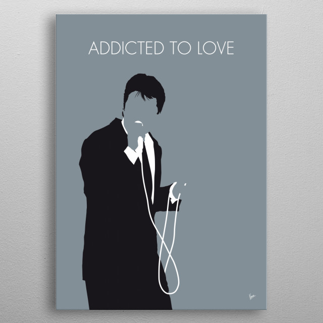 """""""Addicted to Love"""" is a song by English rock singer Robert Palmer released in 1986. It became his signature song thanks in part to a popular metal poster"""