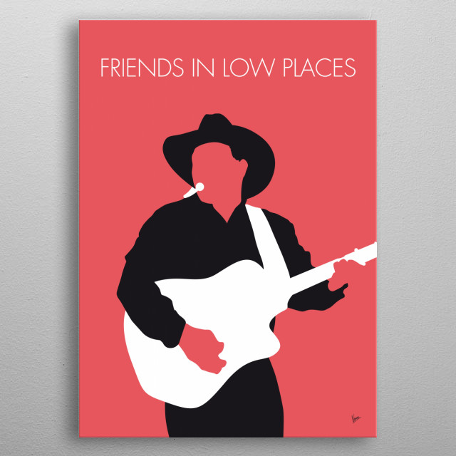 """Friends in Low Places"" is a song performed by American country artist Garth Brooks. It was released on the album No Fences.   metal poster"