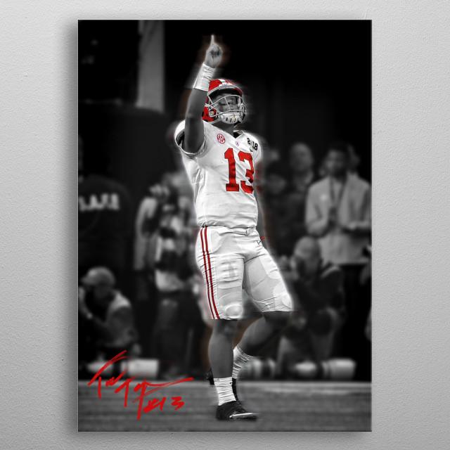 Custom Design piece I made of Alabama Quarterback Tua Tagovailoa.  metal poster