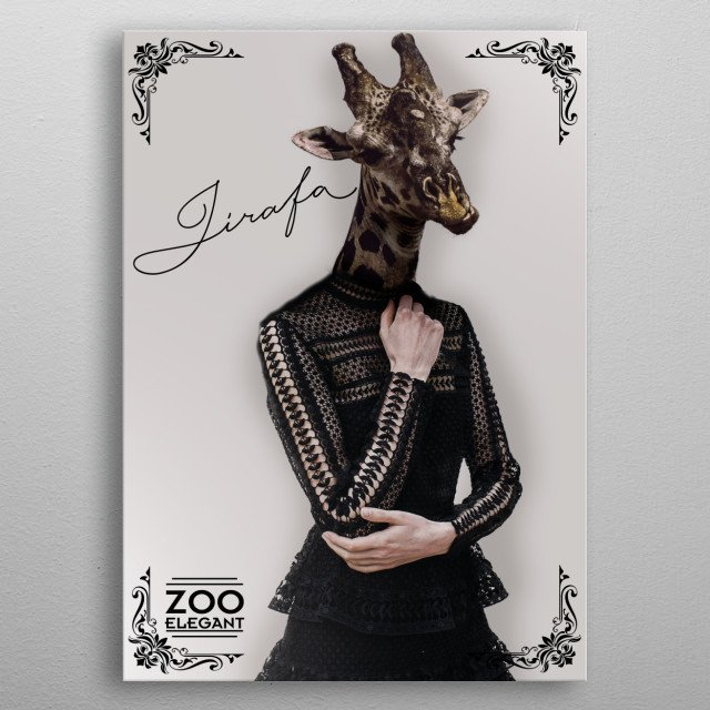 She Is Giraffe A Beautiful Unique Model in her Style metal poster