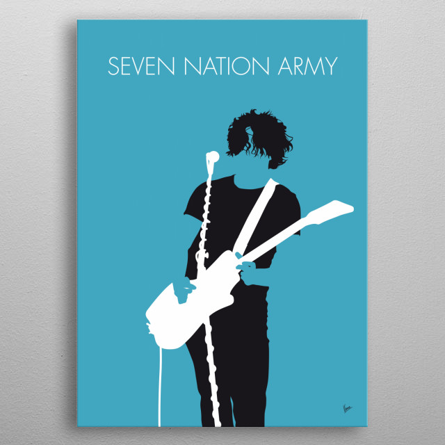 """""""Seven Nation Army"""" (also stylized as """"7 Nation Army"""") is a song by American rock duo The White Stripes. It was released as the lead single  metal poster"""