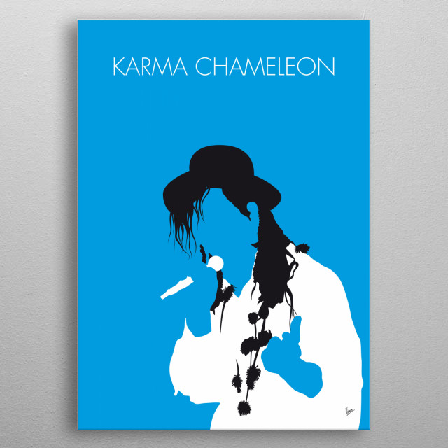 """""""Karma Chameleon"""" is a song by English band Culture Club featured on the group's 1983 album Colour by Numbers.   metal poster"""