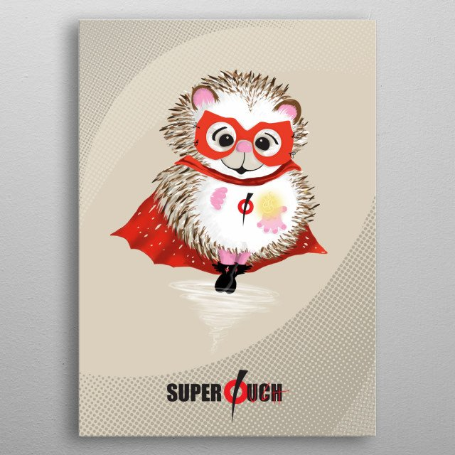 Digital illustration of a Super Ouch, a Porcupine with red cape and black boots, his power is to throw thorns that come out of his hands. metal poster