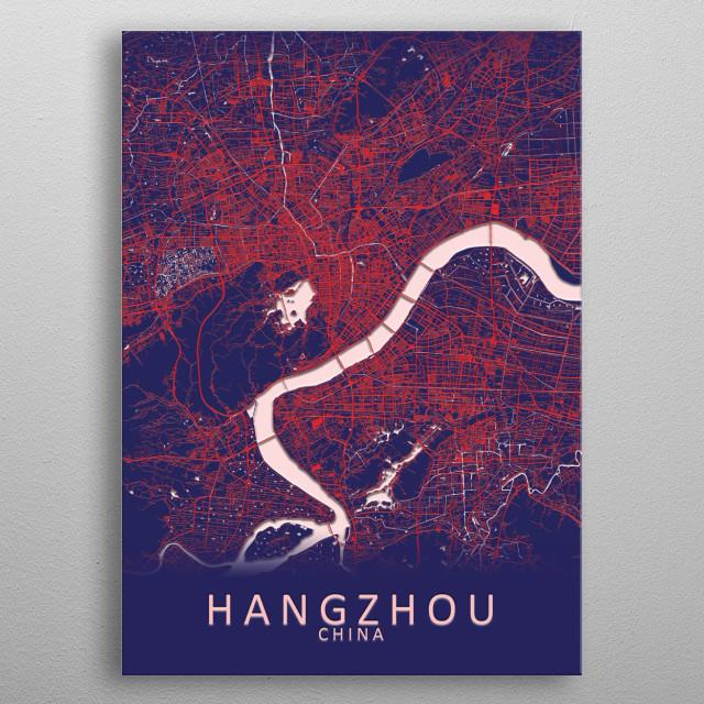 Hangzhou China City Map metal poster