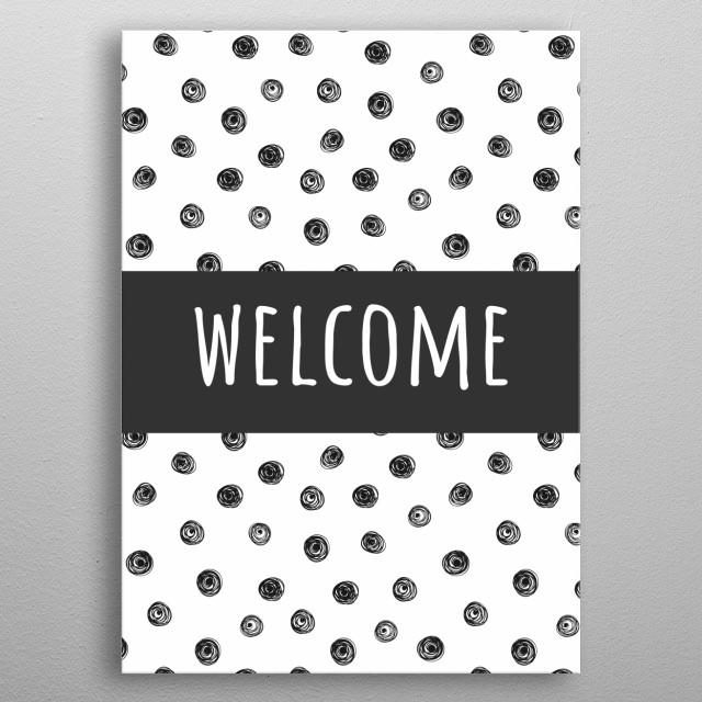 Poster with circles in Doodle style and inscription. Welcome.  metal poster