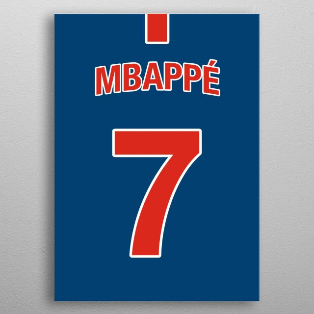 Replica Jersey/Kit for PSG Frenchman Kylian Mbappe.  metal poster