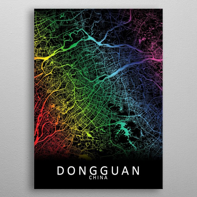 Dongguan China City Map metal poster