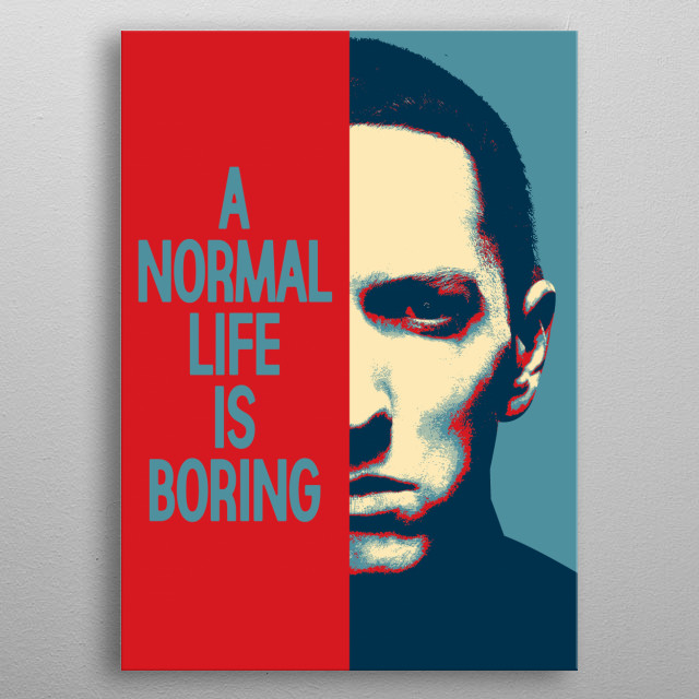PORTRAIT OF THE RAPPER EMINEM IN POP ART AND A PHRASE metal poster