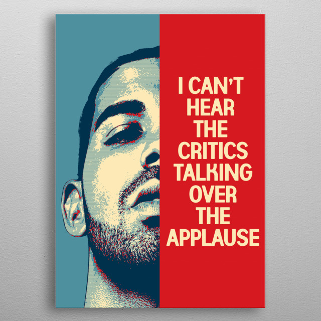PORTRAIT OF THE RAPPER DRAKE IN POP ART AND A PHRASE metal poster