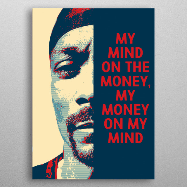PORTRAIT OF THE RAPPER SNOOP DOGG IN POP ART AND A PHRASE metal poster