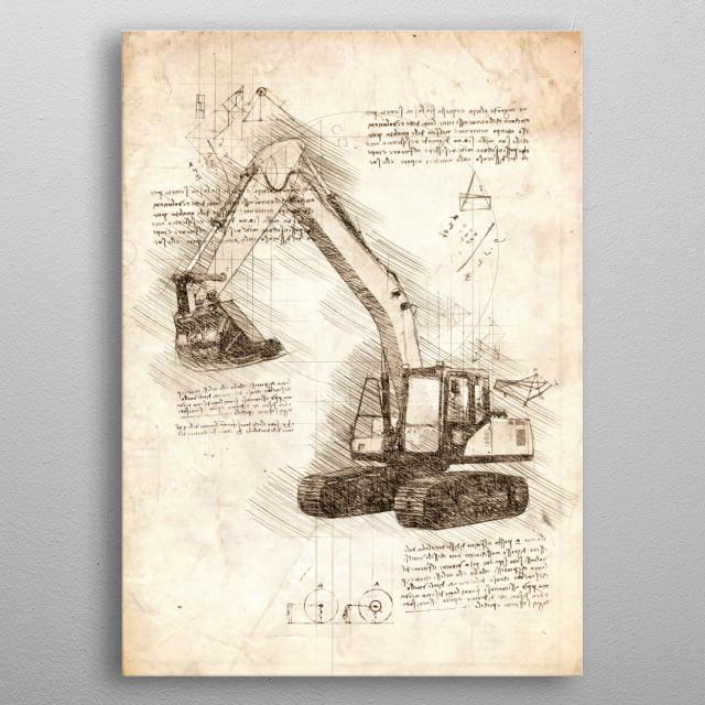 Sketch of an Excavator metal poster
