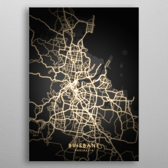 Brisbane is the capital of and the most populated city in the Australian state of Queensland, and the third most populous city in Australia. metal poster