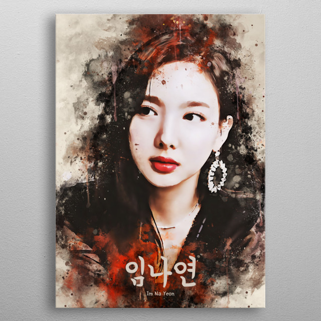 Nayeon is a South Korean singer. She is a member of the international K-pop music group, TWICE, formed by JYP Entertainment. metal poster