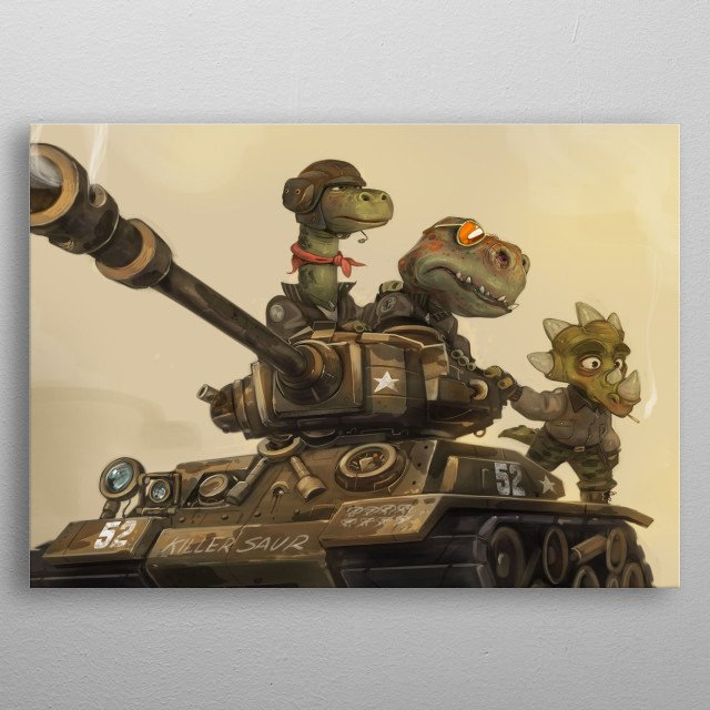 Dinosaur Death Squad arriving at the scene upon a tank. metal poster